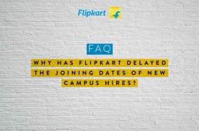 Flipkart campus recruits hiring postponed