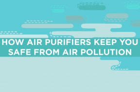 How Air Purifiers keep you safe