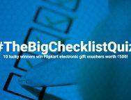 Play The Big Checklist Quiz and win Flipkart gift vouchers