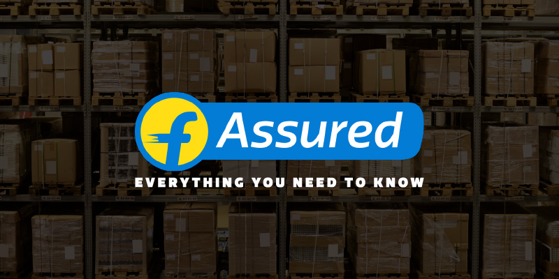 Flipkart Assured FAQ - Everything you need to know