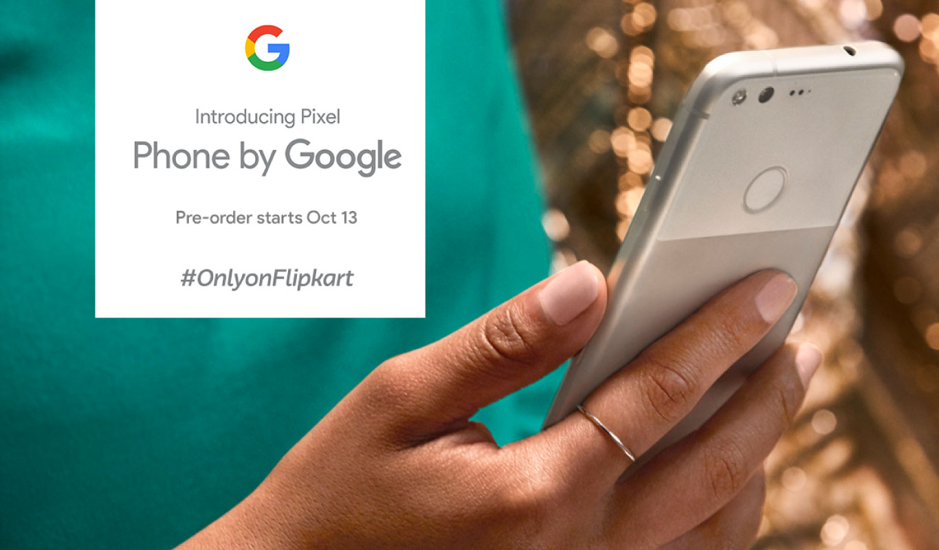 Google Pixel – All you need to know about the new Flipkart Exclusive