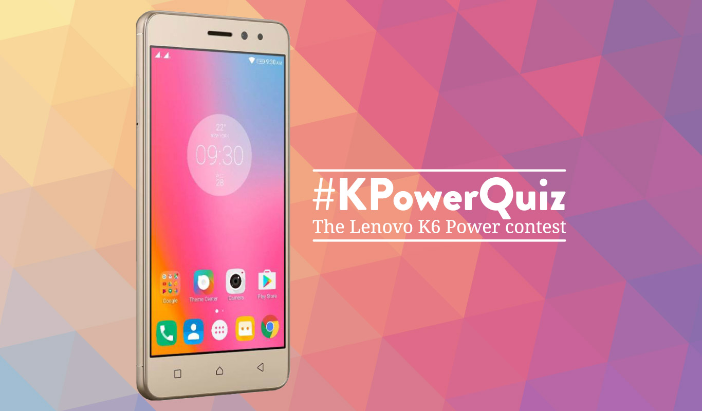 #KPowerQuiz – The Lenovo K6 Power contest