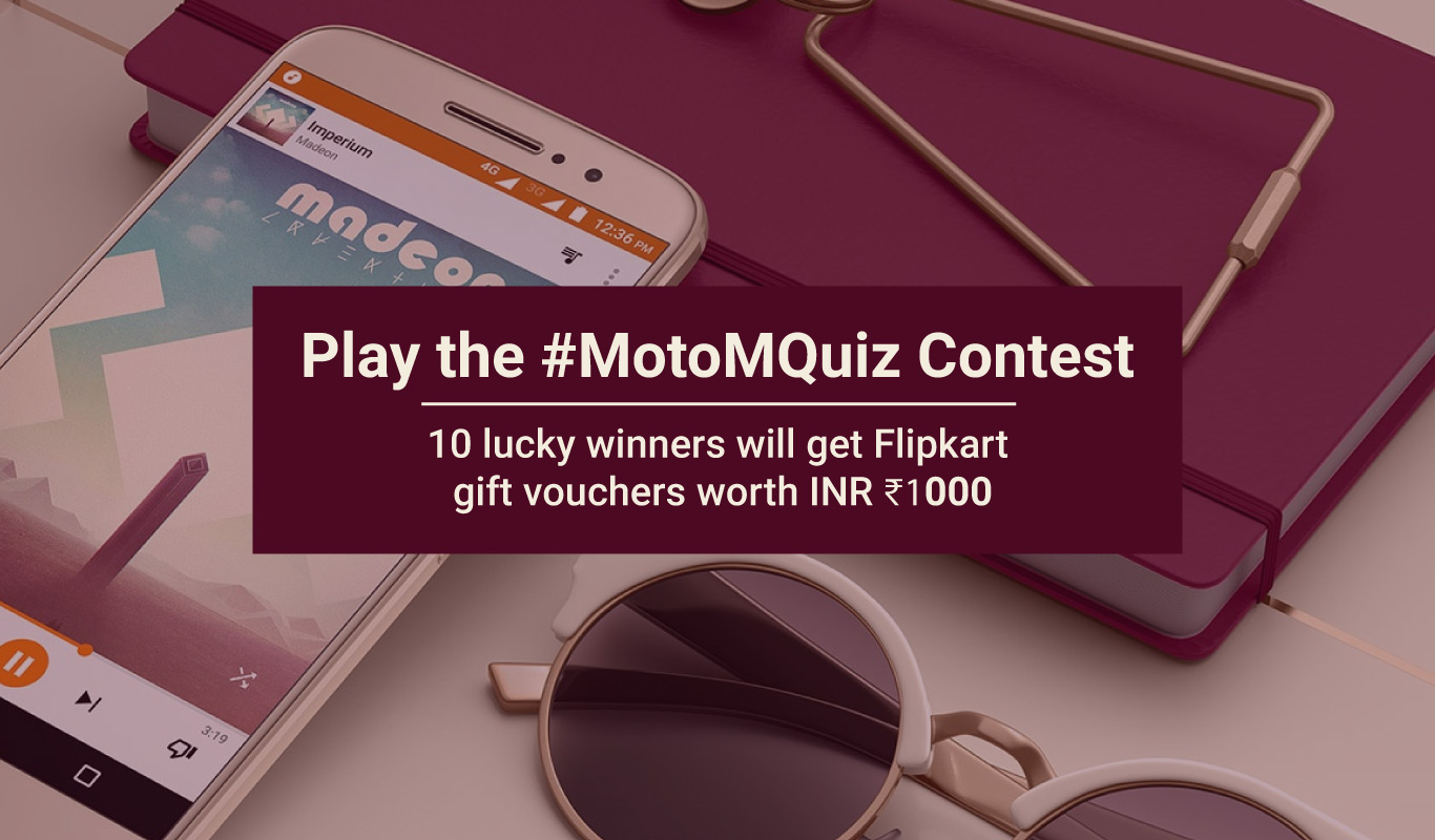 #MotoMQuiz – Play the all-metal Moto M contest and win Flipkart gift vouchers