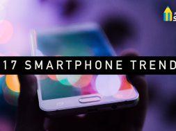 2017 Smartphone Trends
