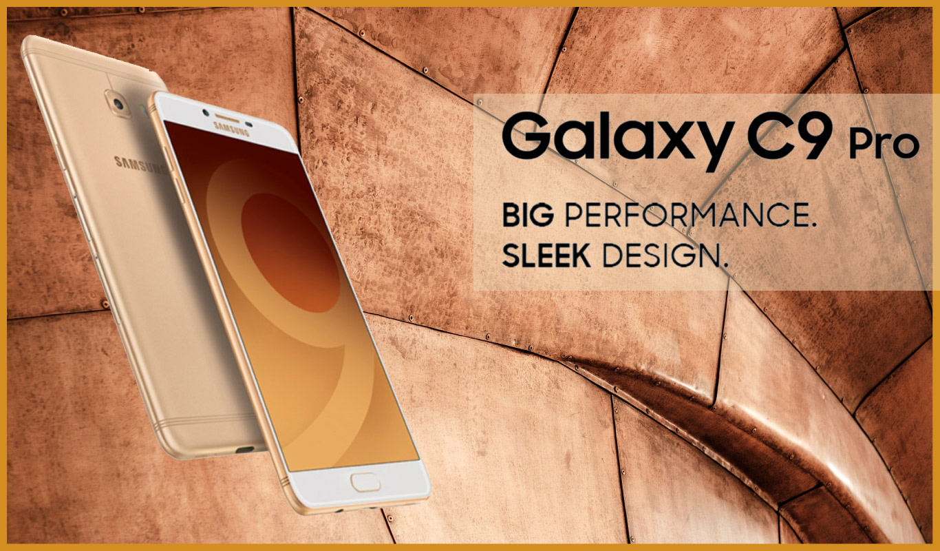 Do it all with the big, bold and beautiful Samsung Galaxy C9 Pro