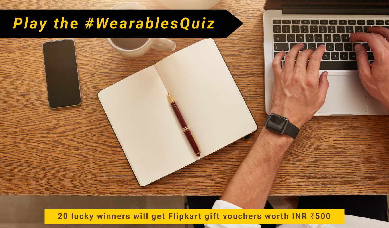 #WearablesQuiz – The Flipkart Smart Wearables Contest