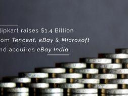 Flipkart Tencent eBay Microsoft investment