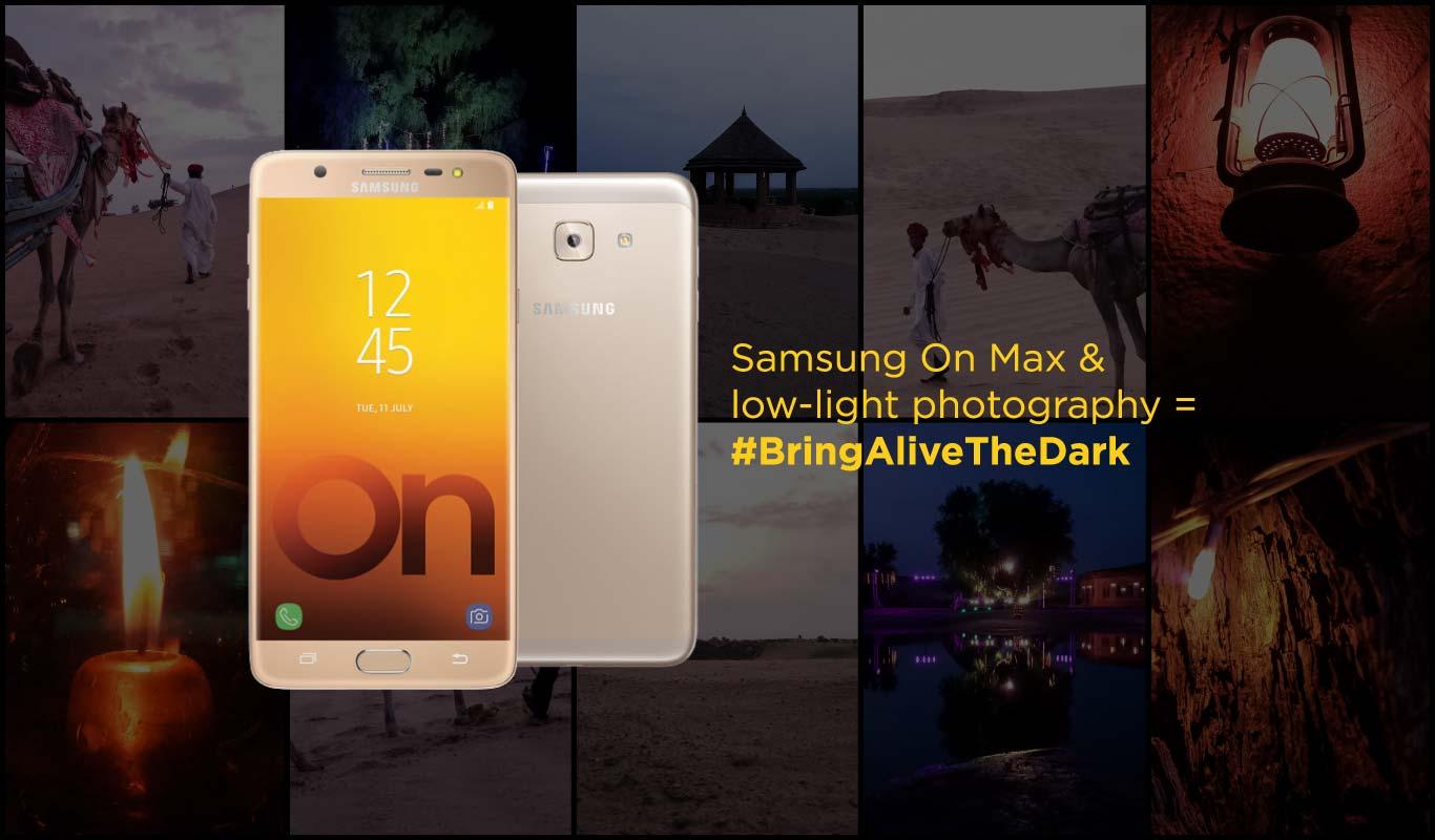 Samsung On Max and low-light photography = #BringAliveTheDark